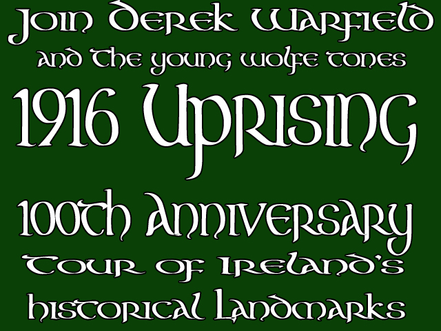 1916 Uprising 100th Anniversary Tour